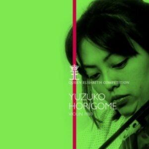 Ysaye / Mozart / Brahms / Sibelius: Queen Elisabeth Competition Violin - Yuzuko Horigome