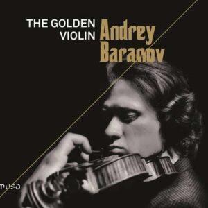 The Golden Violin - Andrey Baranov