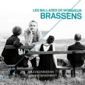 Les Ballades De Monsieur Brassens - Arnaud Marzorati