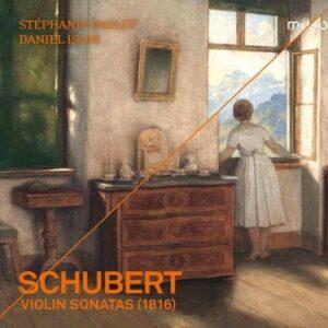 Schubert: Violin Sonatas D.384, D.385, D.576 & D.408 - Stephanie Paulet