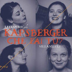 Giovanni Girolamo Kapsberger: Che Fai Tu? (Villanelles) - Les Kapsber'girls