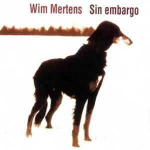 Sin Embargo - Wim Mertens