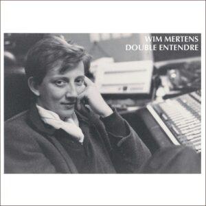 Double Entendre - Wim Mertens