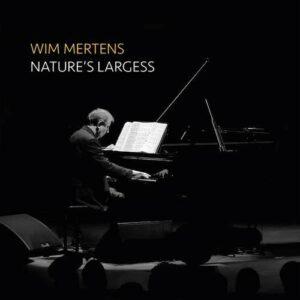 Nature's Largess - Wim Mertens