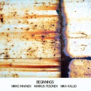 Beginnings - Mikko Innanen