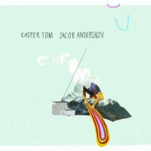 Chroma - Kasper Tom