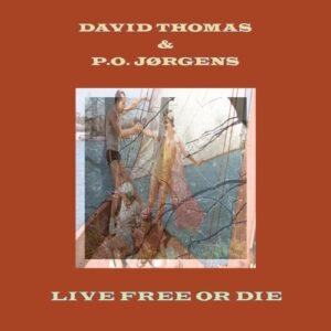 Live Free Or Die - Davis Thomas & P.O. Jorgensg