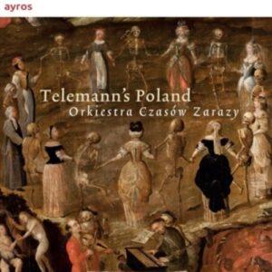 Telemann's Poland - Orkiestra Czasow Zarazy