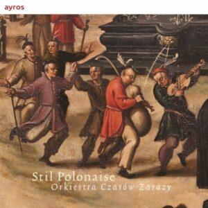 Dahlhof: Stil Polonaise - Orkiestra Czasow Zarazy