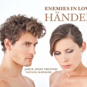 Handel: Enemies In Love - Natalia Kawalek