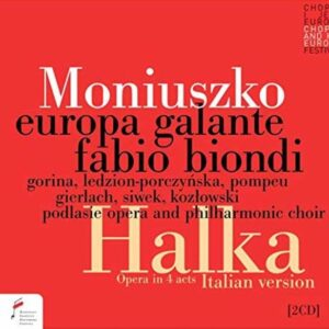 Moniuszko: Halka (4 Act Italian Version) - Fabio Biondi