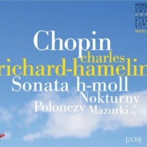 Chopin: Sonata In B Minor - Charles Richard-Hamelin
