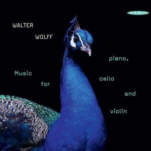 Walter Wolff: Music For Piano, Cello & Violin - Gabi Sultana