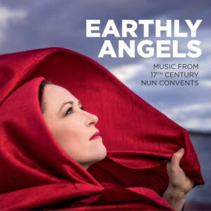 Music From 17th Century Nun Convents - Earthly Angels