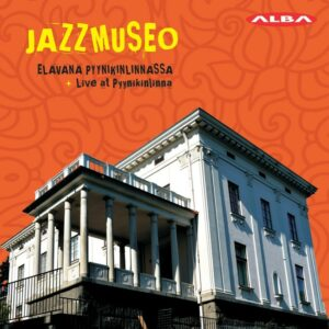 Live At Pyynikinlinna - Jazzmuseo