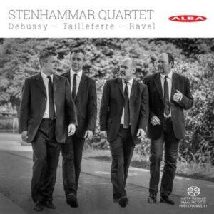 Debussy / Tailleferre / Ravel: String Quartets - Stenhammar Quartet