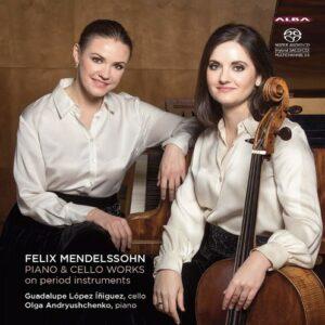 Mendelssohn: Works for Piano & Cello - Guadalupe Lopez Iniguez