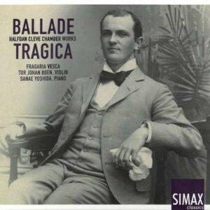 Halfdan Cleve: Ballade Tragica - Tor Johan Boen