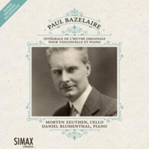 Paul Bazelaire: Integrale De L'Oeuvre Originale - Blumenthal