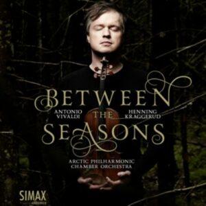 Vivaldi: Between The Seasons - Henning Kraggerud