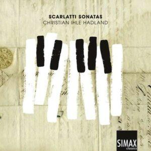 Domenico Scarlatti: Sonatas - Christian Ihle Hadland
