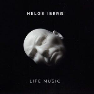 Helge Iberg: Life Music - Norwegian Chamber Orchestra