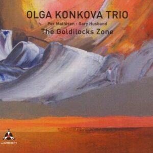 The Goldilocks Zone - Olga Konkova Trio