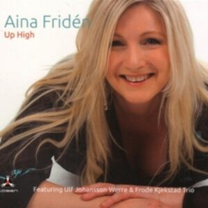 Up High - Aina Fridén