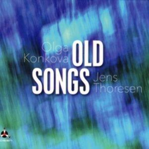 Old Songs - Olga Konkova