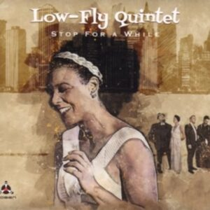 Stop For A While (Vinyl) - Low-Fly Quintet