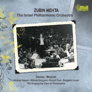George Frideric Handel: Messiah - Israel Philharmonic Orchestra / Mehta