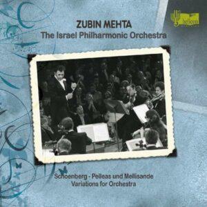 Arnold Schoenberg: Pelleas Und Mellisande - Israel Philharmonic Orchestra / Mehta