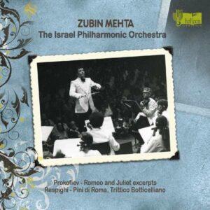 Respighi Prokofiev: Romeo&Juliet, Pini Di Roma - Israel Philharmonic Orchestra / Mehta