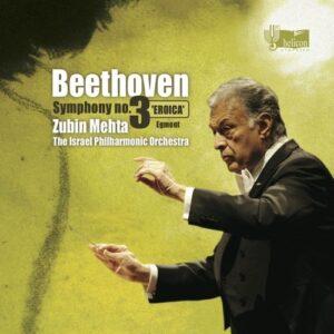 Beethoven: Symphony No.3, Egmont Overture - Zubin Mehta