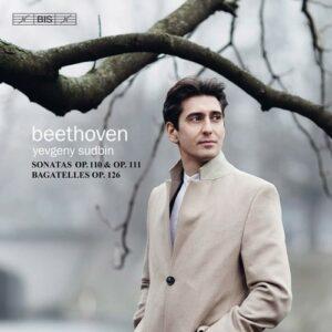 Beethoven: Piano Sonatas Nos.31 & 32 - Yevgeny Sudbin
