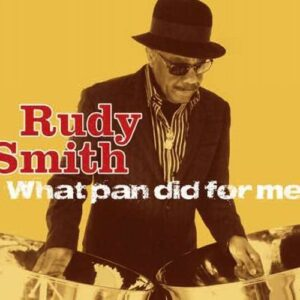 Rudy Smith : What Pan Did For Me.