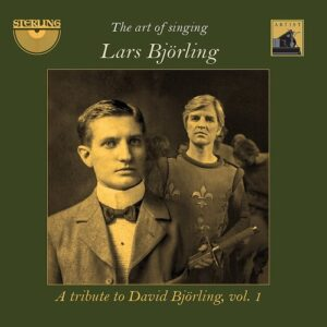 The Art of Singing: A Tribute to David Björling, Volume 1 - Lars Björling