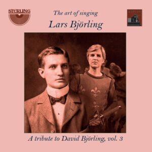 The Art Of Singing Volume 3 - Lars Bjorling