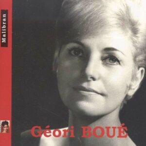 Gounod, Puccini, Massenet, Mozart, : Geori Boue Sings Various Arias