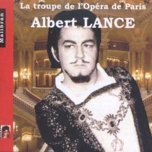Albert Lance,  Ses Grands Roles