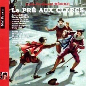 L F Herold: Le Pre Aux Clercs - Denise Boursin (Isabelle)
