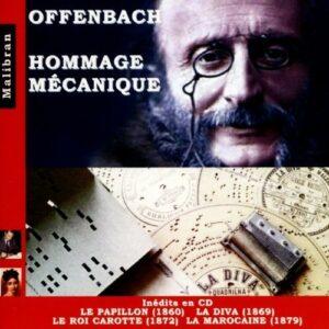 Jacques Offenbach: Hommage Mecanique - Pauliphonic
