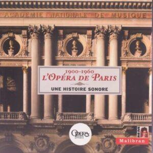 Rameau, Gluck, Mozart, Cherubini: The Paris Opera 1900-1960