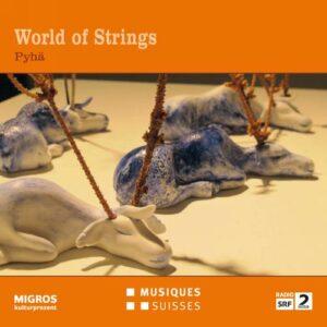 World of Strings : Pyhä.
