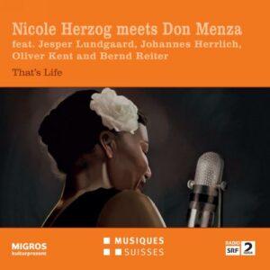 Nicole Herzog meets Don Menza : That's Life.