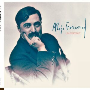 Aloÿs Fornerod: Un Portrait - Jennifer Pellagaud
