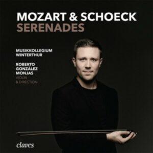 Mozart & Schoeck: Serenades - Roberto Gonzalez Monja