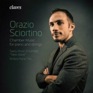 Sciortino: Chamber Music For Piano And Strings - Ambra Piano Trio
