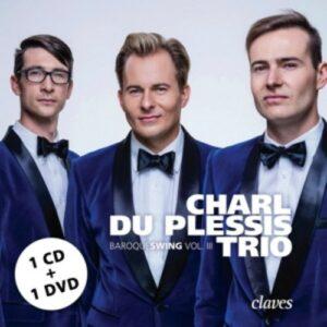 Baroqueswing Vol. III (CD + Bonus DVD) - Charl Du Plessis Trio