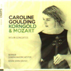 Korngold / Mozart: Violin Concertos - Caroline Goulding